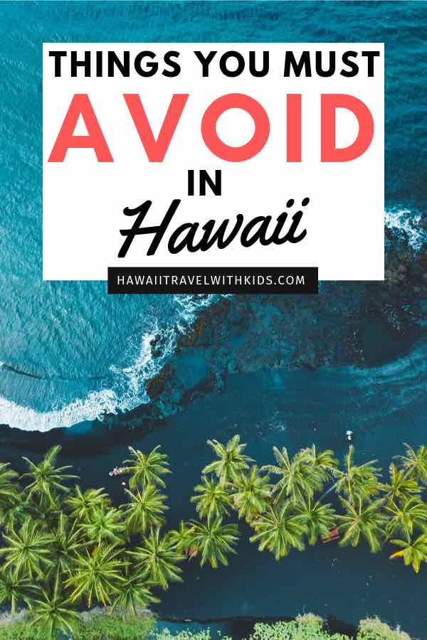 Hawaii on a Budget: What Not to Do in Hawaii to Save Time and Money, tips featured by top Hawaii travel blog, Hawaii Travel with Kids: Planning a trip to Hawaii on a budget? Find out what you need to avoid in order to have a fun-filled Hawaiian vacation