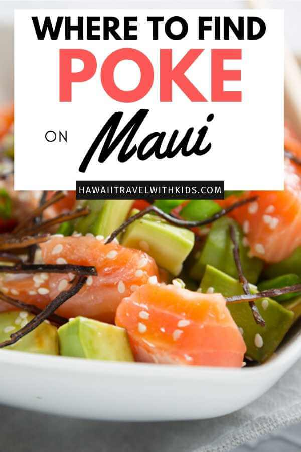Where to Find the Best Poke on Maui featured by top Hawaii blog, Hawaii Travel with Kids.