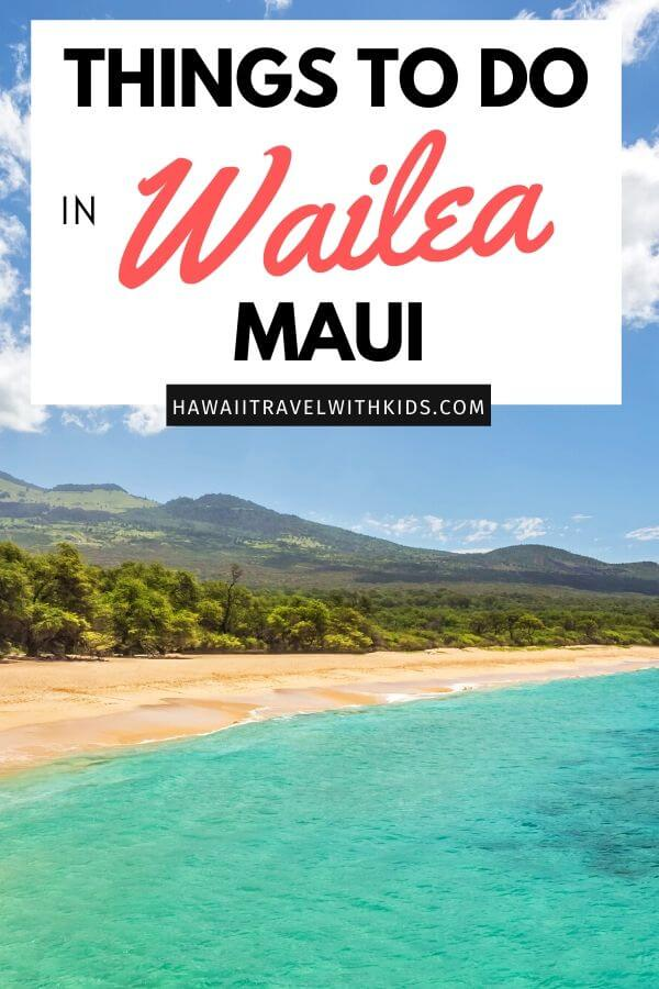 21 Best Things to Do in Wailea Maui featured by top Hawaii blog, Hawaii Travel with Kids.