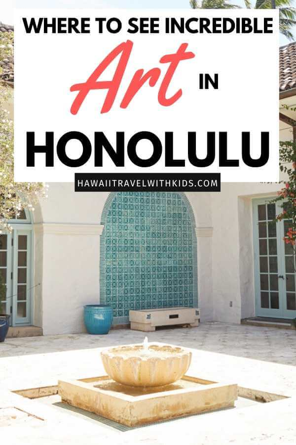 Things to Do in Hawaii with Kids: a review of Honolulu Museum of Art on Oahu featured by top Hawaii blog, Hawaii Travel with Kids.
