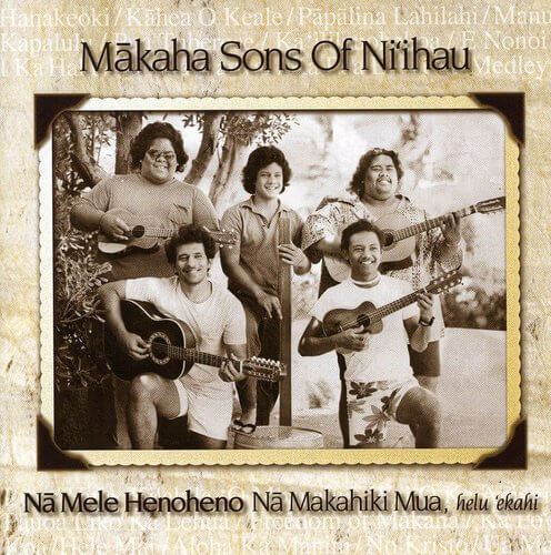 Best Hawaiian musical artists to listen to on Spotify and AmazonPrime, featured by top Hawaii blog, Hawaii Travel with Kids: Makaha Sons of Ni'ihau