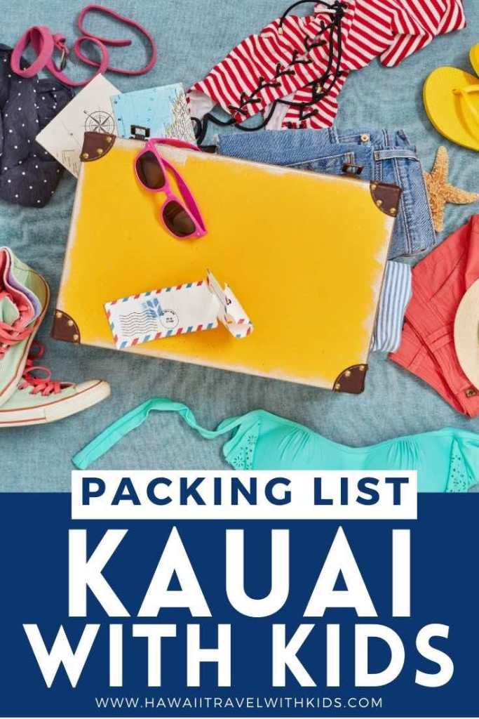 Check out this Kauai packing list by top Hawaii blog Hawaii Travel with Kids!