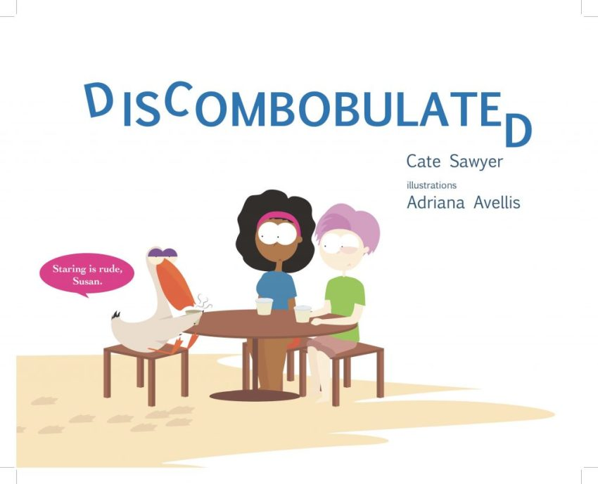 Front cover of Discombobulated by Cate Sawyer.