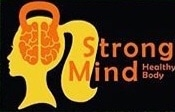 Strong Mind Healthy Body