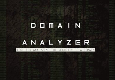 Domain Analyzer – Tool For Analyzing the Security of a Domain