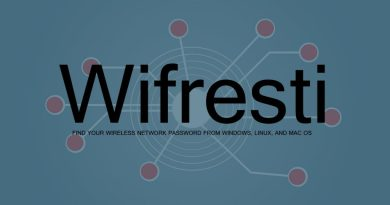 Wifresti – Find Your Wireless Network Password from Windows, Linux, and Mac OS