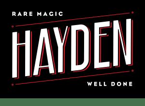 Hayden: Rare Magic, Well Done!