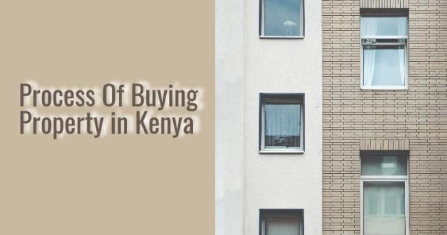 Buying Property in Nairobi - Process Of buying real estate property in Kenya