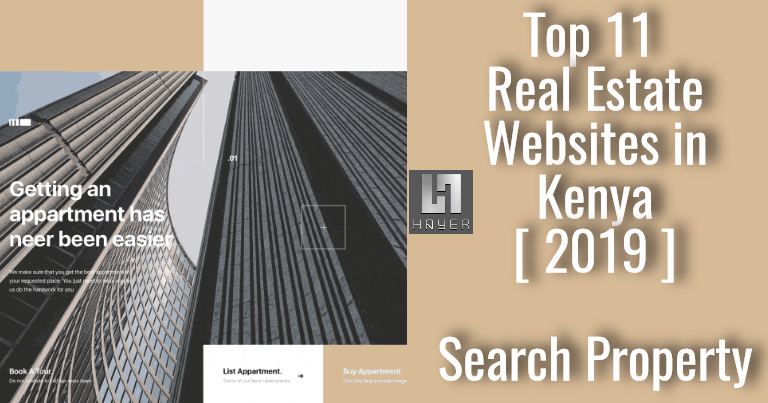 Top 11 Real Estate Websites In Kenya To Search Property 2019