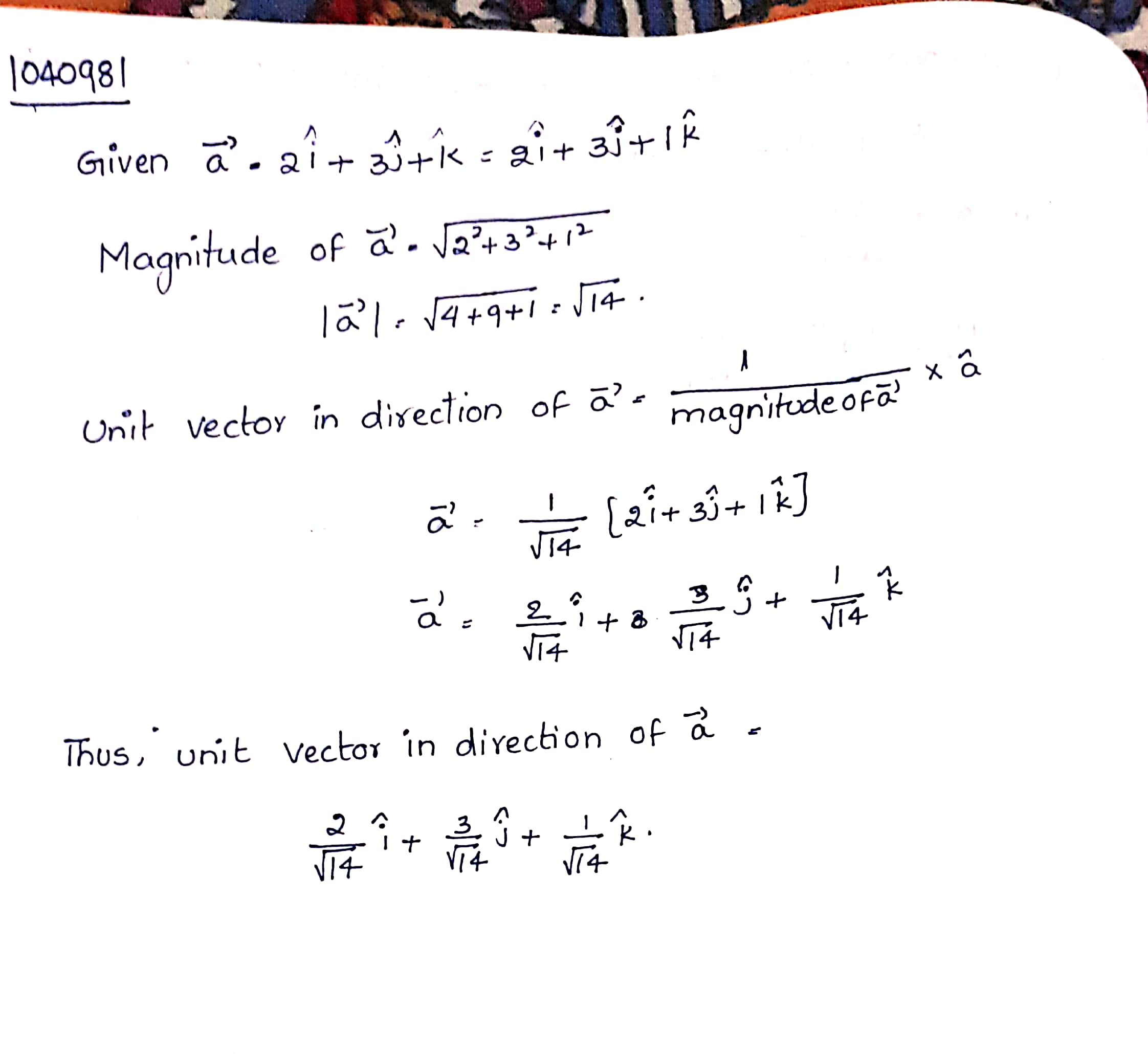 Find Unit Vector In The Direction Of Vector A 2 I 3 J K