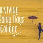 Surviving Rainy Days in College | Hayle Olson | www.hayleolson.com