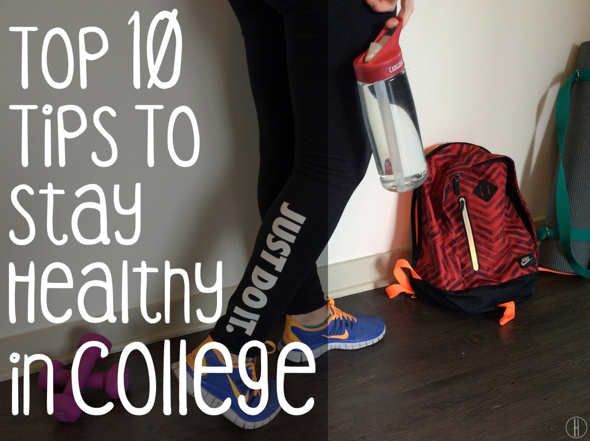 Top 10 Tips to Stay Healthy in College | hayle santella | www.haylesantella.com