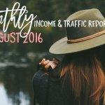 August 2016 Income & Traffic Report | hayle santella | www.haylesantella.com