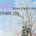 December 2016 Income & Traffic Report | Income Report | hayle santella | www.haylesantella.com
