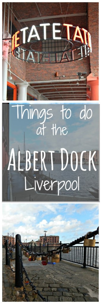 Things to do at the Albert Dock in Liverpool