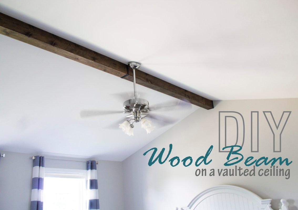 DIY Wood Beam on Vaulted Ceiling