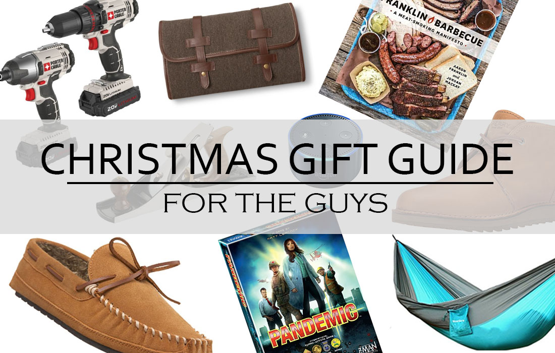 Christmas Gift Guide for the Guys