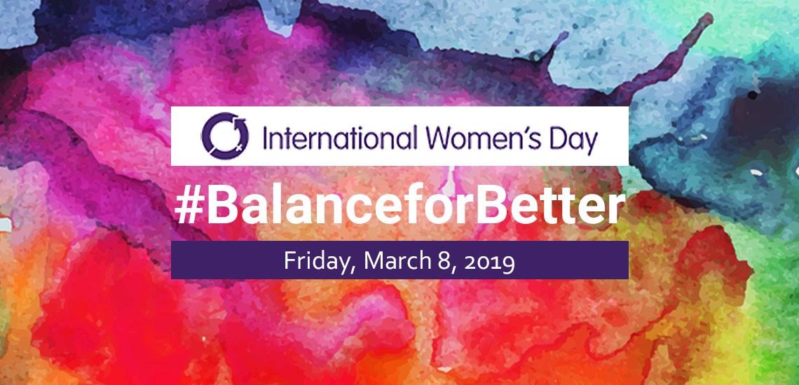 International Women's Day #IWD2019