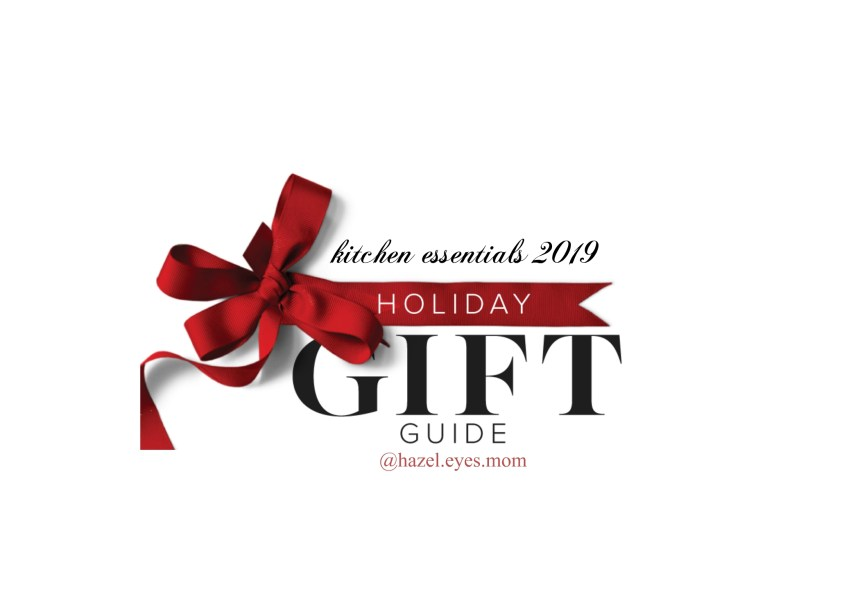 Holiday Gift Guide #1 – kitchen essentials