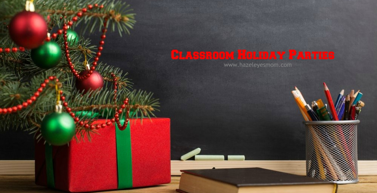 Classroom Holiday Parties + Goodie Bags