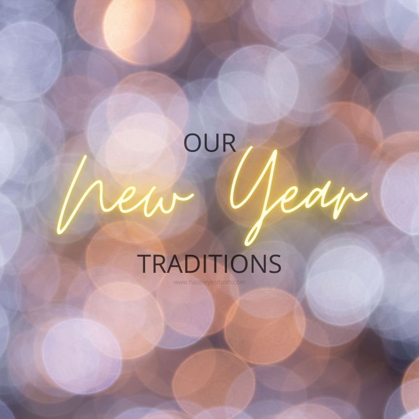 Our New Year Traditions