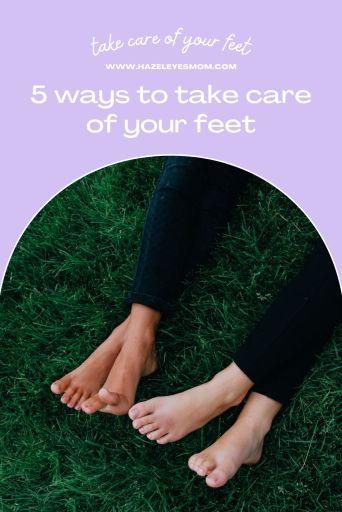 hazeleyesmom.com-take-care-of-your-feet