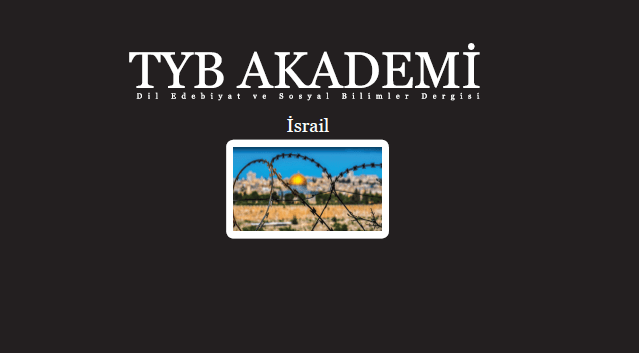 Türkiye İkinci İsrail Olmaya Direndikçe Bölgede İkinci Bir İsrail'in Oluşumuna Gidiş Hızlandırılıyor