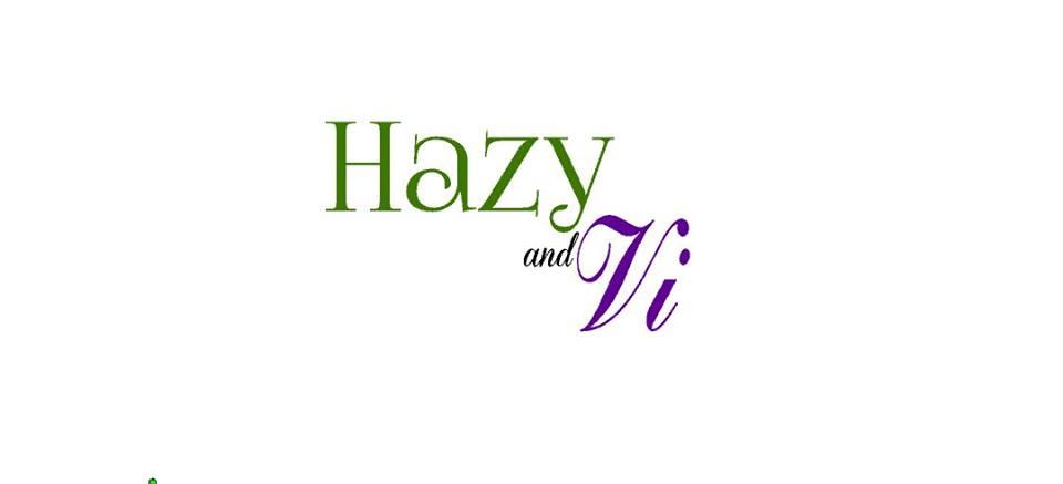Hazy and Vi