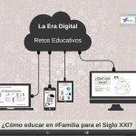 #Familia y #EraDigital: Retos Educativos
