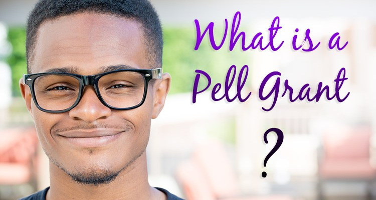 What Is A Pell Grant? Find Out What It Is And How To Apply