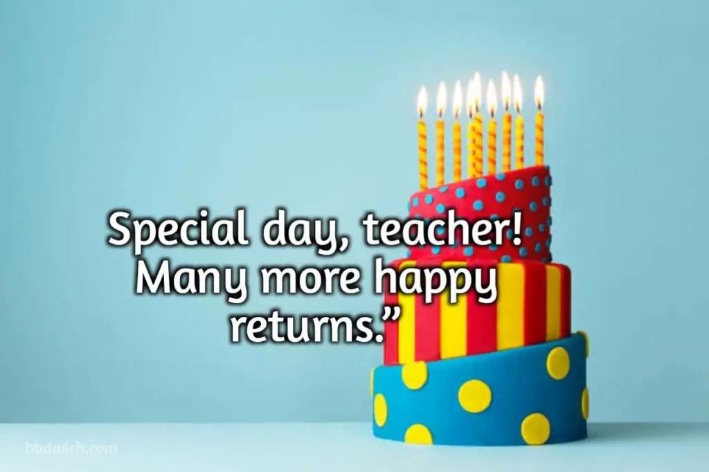 Latest Happy Birthday Quotes For Teacher 2021 Birthday Wishing