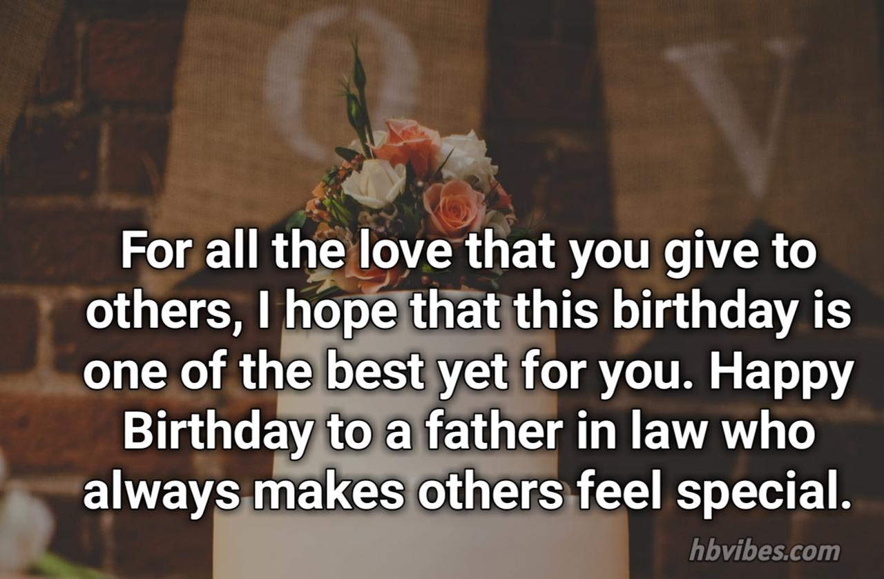 Beautiful Birthday Wishes For Father In Law Hbvibes