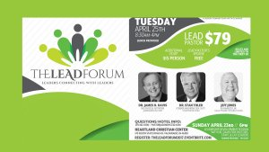 Lead Forum Heartland Christian Center