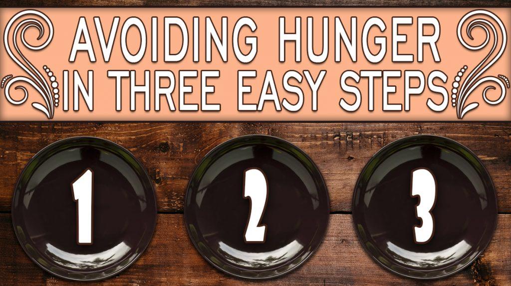 Avoiding-Hunger-in-Three-Easy-Steps-1024x574.jpg