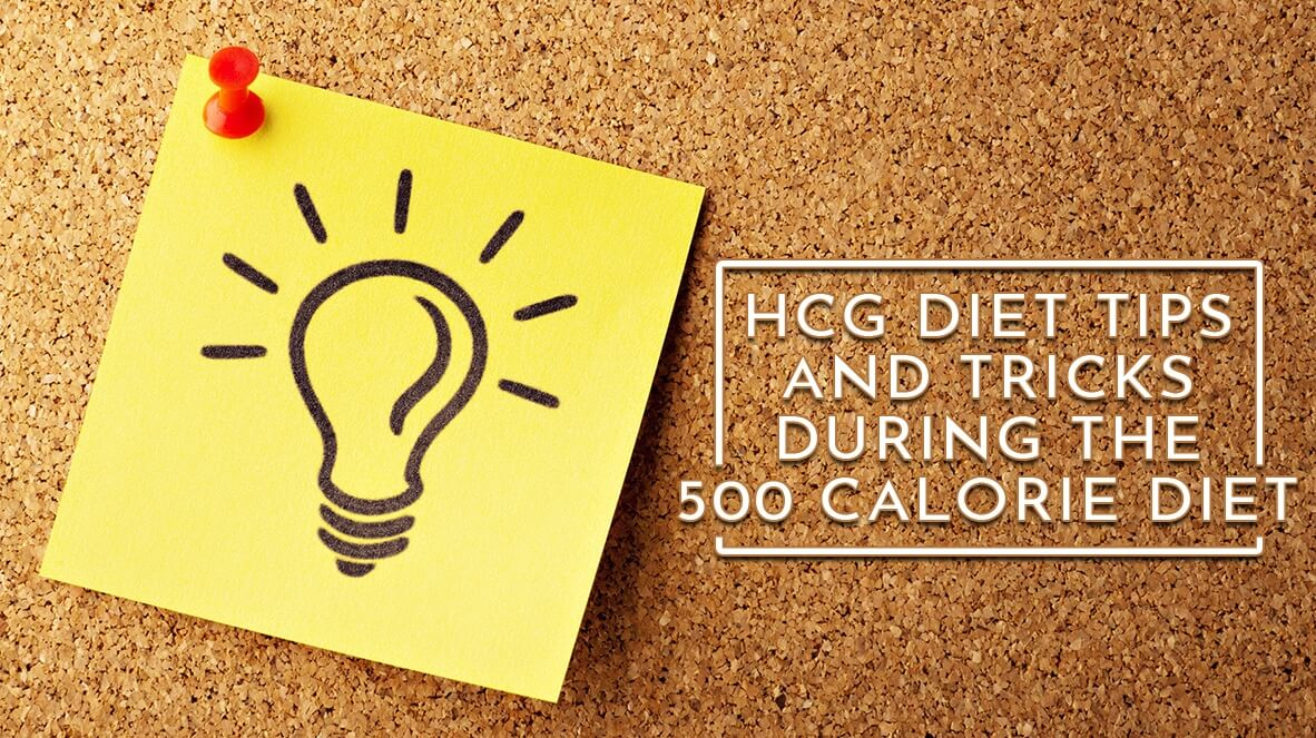 HCG-Diet-Tips-and-Tricks-During-the-500-Calorie-Diet.jpg?ssl=1