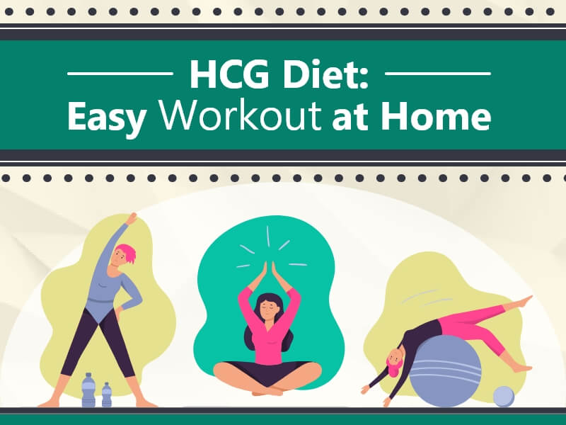 HCG Diet Easy Workout at Home