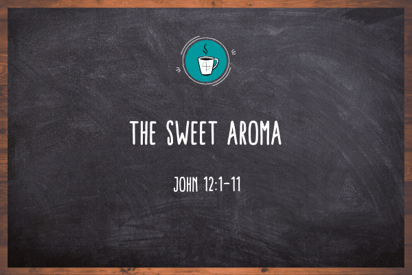 The Sweet Aroma