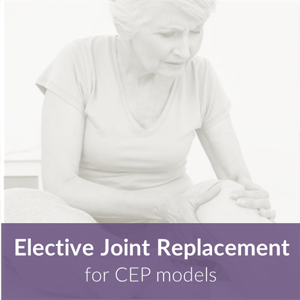 Elective Joint Replacement for CEP models thumbnail