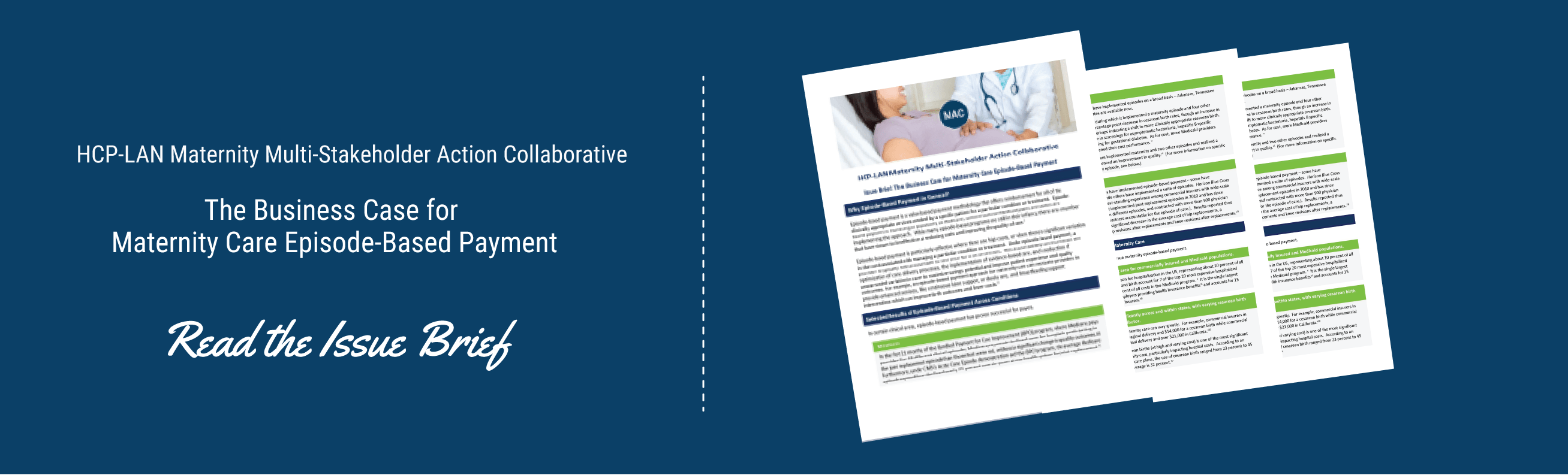 MAC Issue Brief : The Business Case for Maternity care Episode -Based Payment