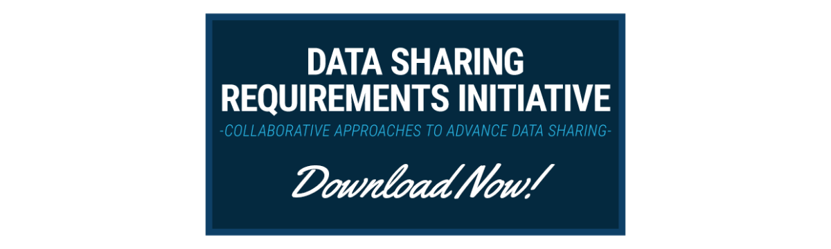 Download the Data Sharing Requirements Initiative Report