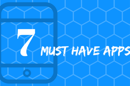 7 Must Have Apps