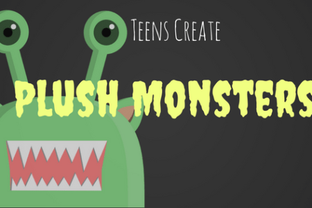 Teens Create Plush Monsters
