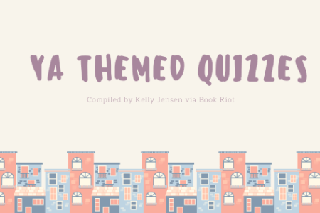 YA Themed Quizzes