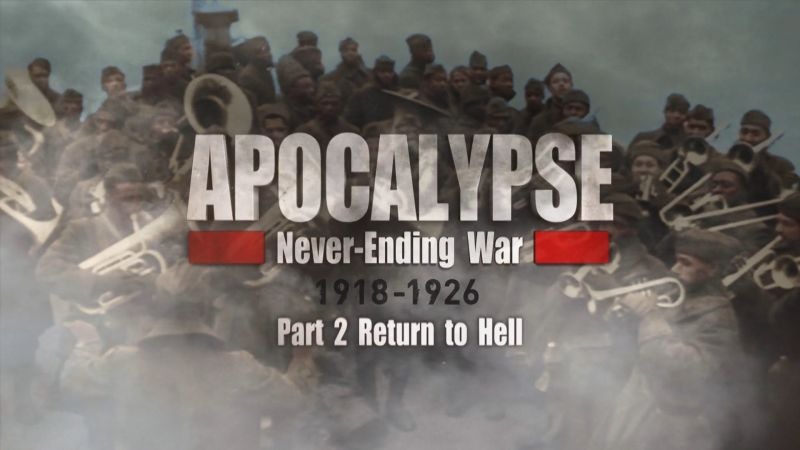 Never Ending War 1918-1926 episode 2 – Return to Hell