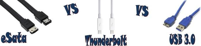esata vs thunderbolt vs ubs 3.0