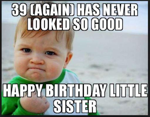 Happy Birthday Sister Meme Sweet