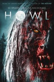 Howl (2015) Hindi Dubbed