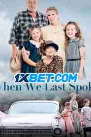 When We Last Spoke (2020) Hindi Dubbed