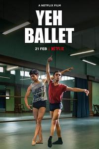 Download Yeh Ballet Full Movie 720p
