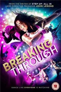Download Breaking Through Full Movie Hindi 720p